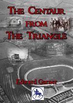 Centaur from the Triangle: A Boyhood in Derby