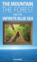 The Mountain The Forest And The Infi Nite Blue Sea PDF