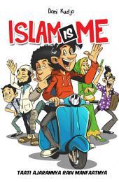 Islam is Me