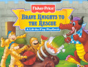 Brave Knights to the Rescue PDF