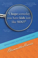 Download I Hope Someday You Have Kids Just Like You  Book