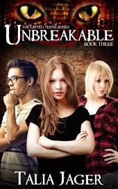 Unbreakable: The Gifted Teens Series Book Three