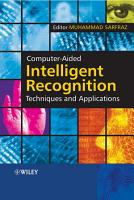 Computer Aided Intelligent Recognition Techniques and Applications PDF