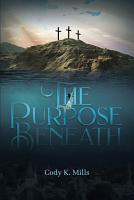 The Purpose Beneath PDF