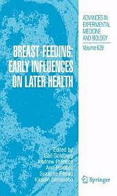 Breast-Feeding: Early Influences on Later Health
