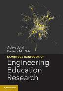 Cambridge Handbook of Engineering Education Research