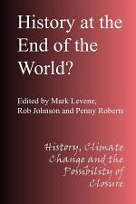 History at the End of the World