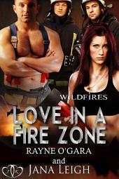Love in a Fire Zone