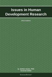 Issues in Human Development Research: 2013 Edition