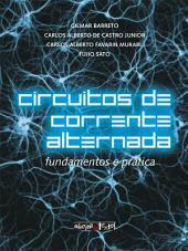 Circuitos de corrente alternada: fundamentos e prática