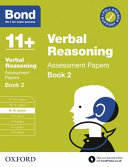 Bond 11  Verbal Reasoning Assessment Papers 9 10 Years Book 2