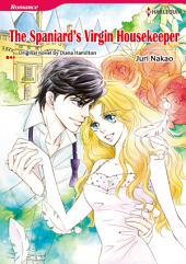 THE SPANIARD'S VIRGIN HOUSEKEEPER: Harlequin Comics