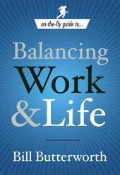 Balancing Work and Life