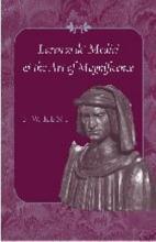 Lorenzo De  Medici and the Art of Magnificence PDF