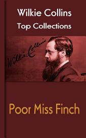 Poor Miss Finch: Wilkie Collins Top Collections