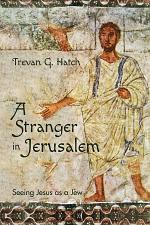 A Stranger in Jerusalem