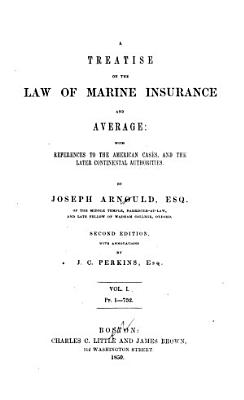 A Treatise on the Law of Marine Insurance and Average PDF