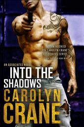 Into the Shadows: A romantic suspense spy thriller