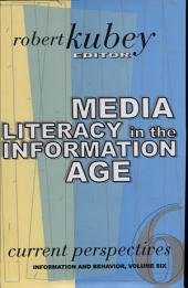 Media Literacy in the Information Age: Current Perspectives