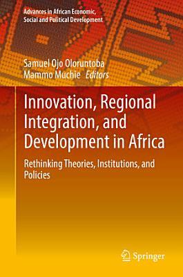Innovation  Regional Integration  and Development in Africa