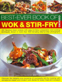 Best Ever Book of Wok and Stir Fry Cooking Book
