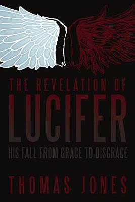 The Revelation of Lucifer