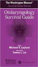 The Washington Manual Otolaryngology Survival Guide