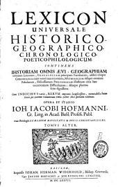 Lexicon universale historico-geographico-chronologico-poetico-philologicum: Volume 2
