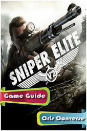 Sniper Elite V2 Game Guide