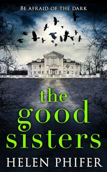 Download The Good Sisters Book