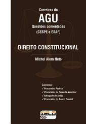 Questões Comentadas - Direito Constitucional: (CESPE e ESAF)
