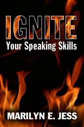 Ignite Your Speaking Skills