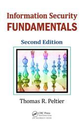 Information Security Fundamentals, Second Edition: Edition 2