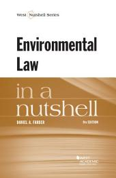 Environmental Law in a Nutshell, 9th: Edition 9