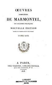 Oeuvres complètes de Marmontel ...
