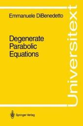 Degenerate Parabolic Equations
