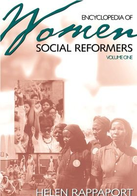 Encyclopedia of Women Social Reformers PDF