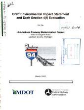 I-94 Jackson Freeway Modernization Project, M-60 to Sargent Road, Jackson County: Environmental Impact Statement