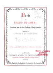 Poets of England and America: Selections from the Best Authors of Both Countries, Designed as a Companion to All Lovers of Poetry