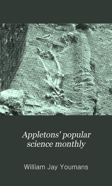 Download Appletons  Popular Science Monthly Book