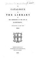 A Catalogue Of The Library Of The Corporation Of The City Of London