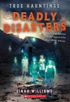 Deadly Disasters  True Hauntings  1  PDF