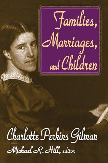Families  Marriages  and Children PDF