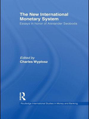 The New International Monetary System PDF