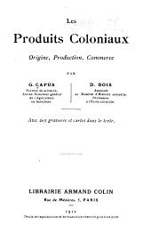 Les produits coloniaux: origine, production, commerce