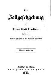 Gesetz- und Statutensammlung der Freien Stadt Frankfurt: Band 6,Teil 7