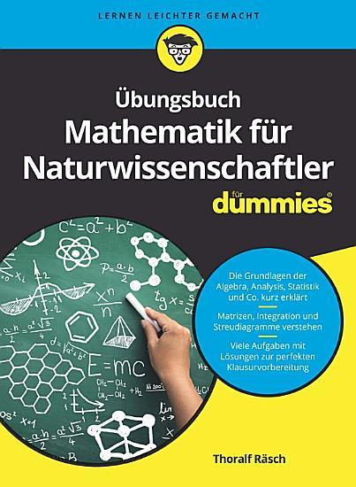 bungsbuch Mathematik f  r Naturwissenschaftler PDF