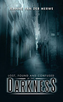 Lost  Found and Confused in the Darkness PDF