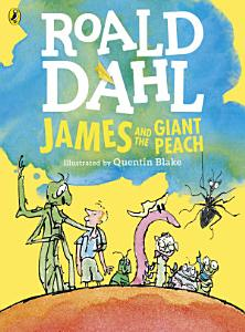 James and the Giant Peach  Colour Edition  PDF