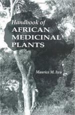 Handbook of African Medicinal Plants, Second Edition